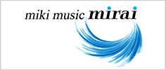 miki music mirai